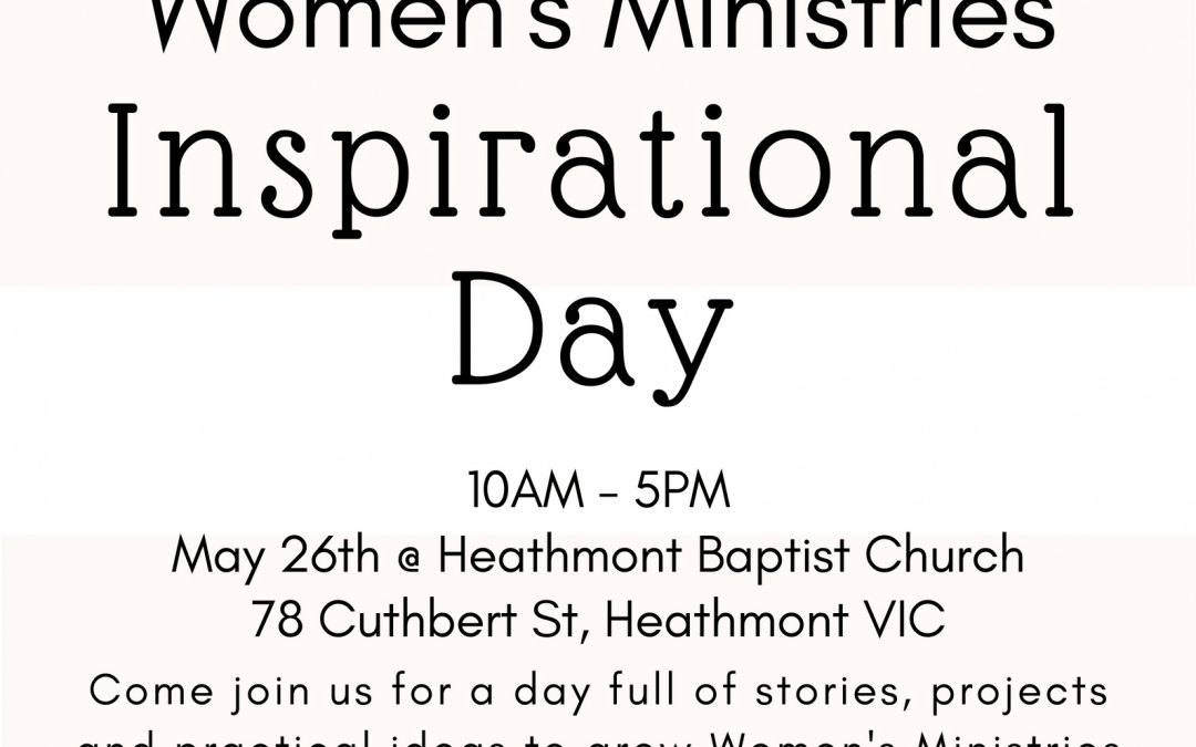 Women's Ministries Inspirational Day 2018